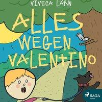 Alles wegen Valentino - Viveca Lärn