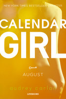 Calendar Girl: August - Audrey Carlan