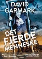 Det fjerde menneske - David Garmark