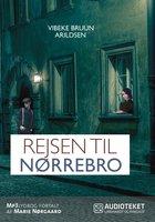 Rejsen til Nørrebro - Vibeke Bruun Arildsen