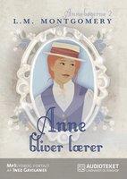 Anne bliver lærer - L.M. Montgomery