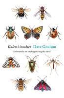 Galen i insekter - Dave Goulson