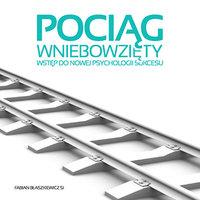Pociąg Wniebowzięty - Fabian Błaszkiewicz SJ