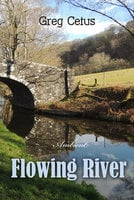 Flowing River: Soundscape for Mindful State and Relaxation - Greg Cetus