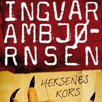 Heksenes kors - Ingvar Ambjørnsen