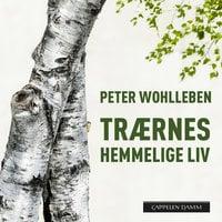 Trærnes hemmelige liv - Peter Wohlleben