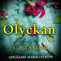 Olyckan - C.L. Taylor