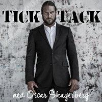 Tick Tack - Del 1 - Leffe Grimwalker