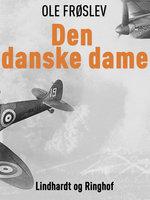Den danske dame - Ole Frøslev