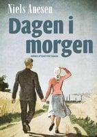 Dagen i morgen - Niels Anesen