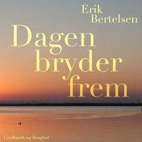 Dagen bryder frem - Erik Bertelsen