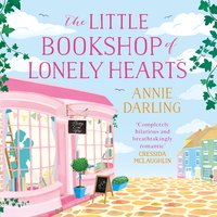 The Little Bookshop of Lonely Hearts: A feel-good funny romance - Annie Darling