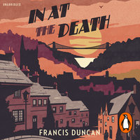 In at the Death - Francis Duncan