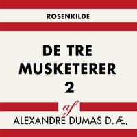 De tre musketerer 2 - Alexandre Dumas d.æ.