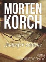 Indenfor voldene - Morten Korch