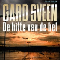 De hitte van de hel - Gard Sveen