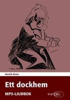 Ett dockhem - Henrik Ibsen
