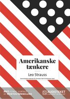 Amerikanske tænkere - Leo Strauss - Christian Olaf Christiansen,Astrid Nonbo Andersen