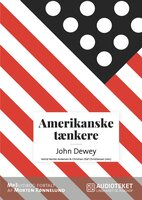 Amerikanske tænkere - John Dewey - Christian Olaf Christiansen,Astrid Nonbo Andersen