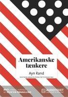 Amerikanske tænkere - Ayn Rand - Christian Olaf Christiansen, Astrid Nonbo Andersen