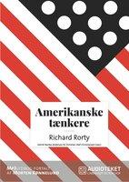 Amerikanske tænkere - Richard McKay Rorty - Christian Olaf Christiansen,Astrid Nonbo Andersen