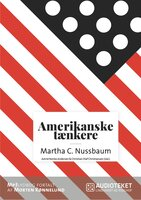 Amerikanske tænkere - Martha C. Nussbaum - Christian Olaf Christiansen, Astrid Nonbo Andersen