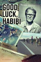 Good luck, habibi - Thomas Ubbesen