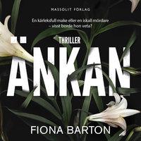 Änkan - Fiona Barton