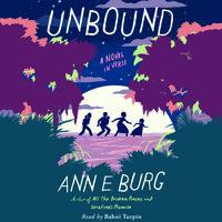 Unbound - A Novel in Verse - Ann E. Burg