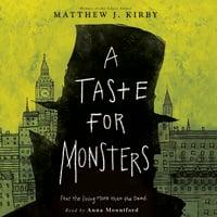 A Taste for Monsters - Matthew J. Kirby