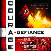 Courage & Defiance - Deborah Hopkinson