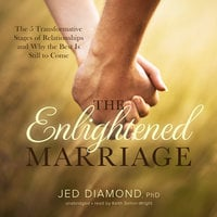 The Enlightened Marriage - Jed Diamond (PhD)