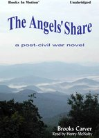 The Angels Share - Brooks Carver