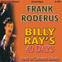 Billy Ray's 40 Days - Frank Roderus