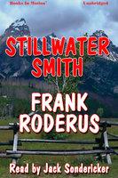 Stillwater Smith - Frank Roderus