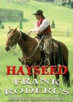 Hayseed - Frank Roderus