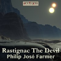 Rastignac The Devil - Philip José Farmer