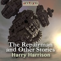 The Repairman and other Stories - Harry Harrison