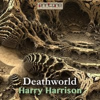 Deathworld - Harry Harrison
