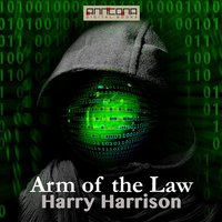 Arm of the Law - Harry Harrison
