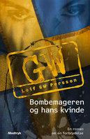Bombemageren og hans kvinde - Leif G.W. Persson