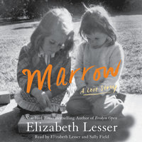Marrow - Elizabeth Lesser