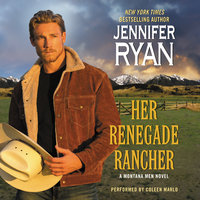Her Renegade Rancher - Jennifer Ryan