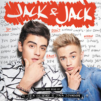Jack & Jack: You Don't Know Jacks - Jack Gilinsky,Jack Johnson