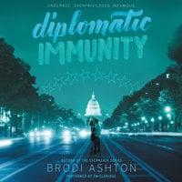 Diplomatic Immunity - Brodi Ashton