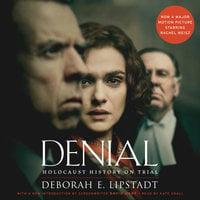 Denial [Movie Tie-in] - Deborah E. Lipstadt
