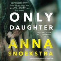 Only Daughter - Anna Snoekstra