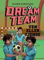 Dreamteam 7 - Ven eller fjende - Glenn Ringtved