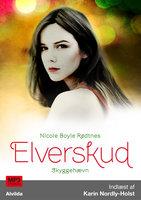 Elverskud 3: Skyggehævn - Nicole Boyle Rødtnes