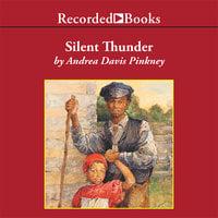 Silent Thunder - Andrea Davis Pinkney